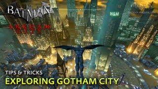 Batman: Arkham City - Tips & Tricks - Exploring Gotham City