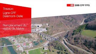 SWISS-FLY - CFF  - Remplacement du viaduc de Malvie - Ligne Delémont-Delle - Version Longue