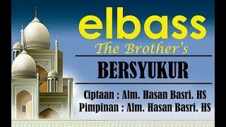 Bersyukur (Lirik) - elbass Ciptaan Hasan Basri HS