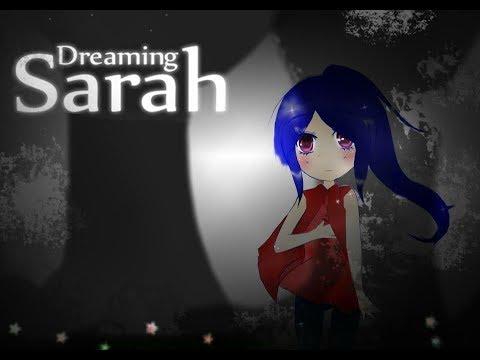Dreaming Sarah:1st Trip  