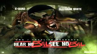 X-Quad - Life In The Streets [Hear No Evil, See No Evil] + DOWNLOAD [2016]