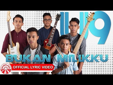U9 Band - Bukan Milikku [Official Lyric Video HD]