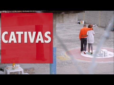 Trailer do filme Cativas - Presas pelo coração