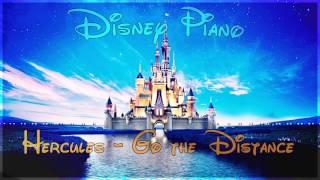 """Disney Piano - Hercules """"Go the Distance"""" - Relaxing Piano"""