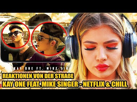 KAY ONE FEAT. MIKE SINGER - NETFLIX & CHILL || LIVE REAKTIONEN VON DER STRAßE 🎧 - Leon Lovelock