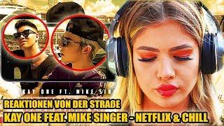 KAY ONE FEAT. MIKE SINGER - NETFLIX & CHILL || LIVE REAKTIONEN VON DER STRAßE 🎧 - Leon Lovelock