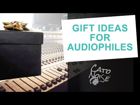 Gift Ideas For Audiophiles