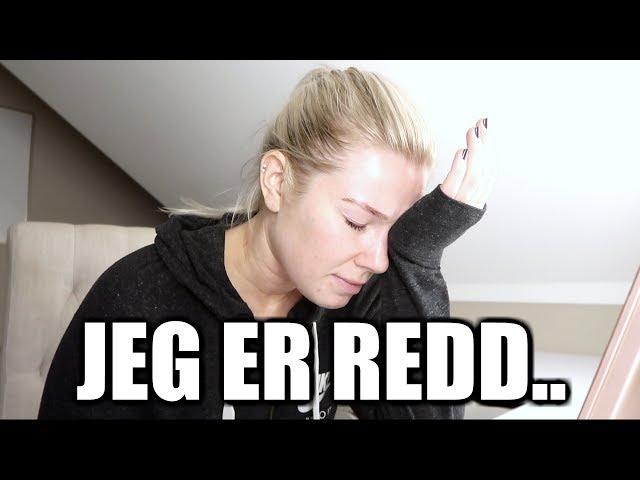 Vlog - JEG ER REDD..