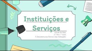 Instituições e Serviços 2.º Ano