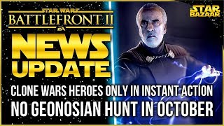 Clone Wars Heroes ONLY In Instant Action No Geonosian Hunt Lightsaber Fixes  Battlefront 2 Update