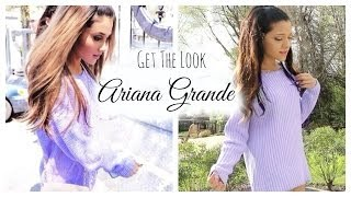 get the look ariana grande   makeup hair outfit
