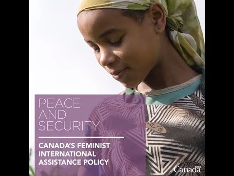 Canada's Feminist International Assistance Policy – PEACE AND SECURITY