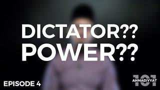 Is the Ahmadiyya Khilafat a Dictatorship?? (Truth Revealed)   Ahmadiyyat 101   Episode 4