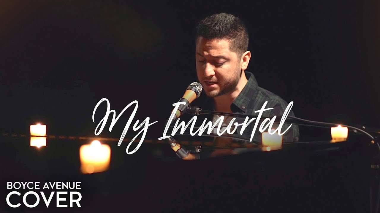 Download My Immortal - Evanescence (Boyce Avenue piano cover) on Spotify & Apple
