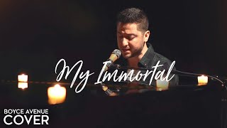 My Immortal - Evanescence (Boyce Avenue piano cover) on Spotify & Apple