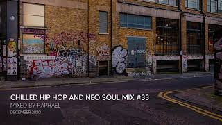 CHILLED HIP HOP AND NEO SOUL MIX #33