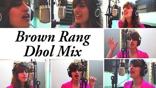 Brown Rang Dhol Mix | Being Indian Music Ft Akasa Singh | Jai - Parthiv