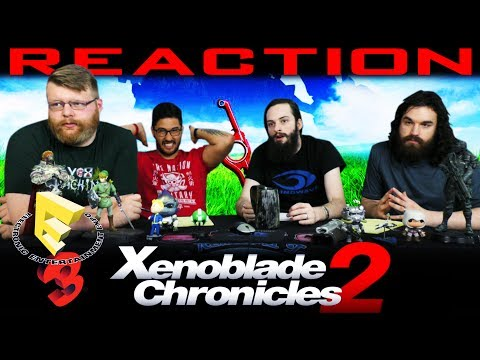 Xenoblade Chronicles 2 - Official Game Trailer REACTION!! E3 2017