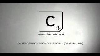 DJ Jeroenski - Back Once Again (Original Mix)