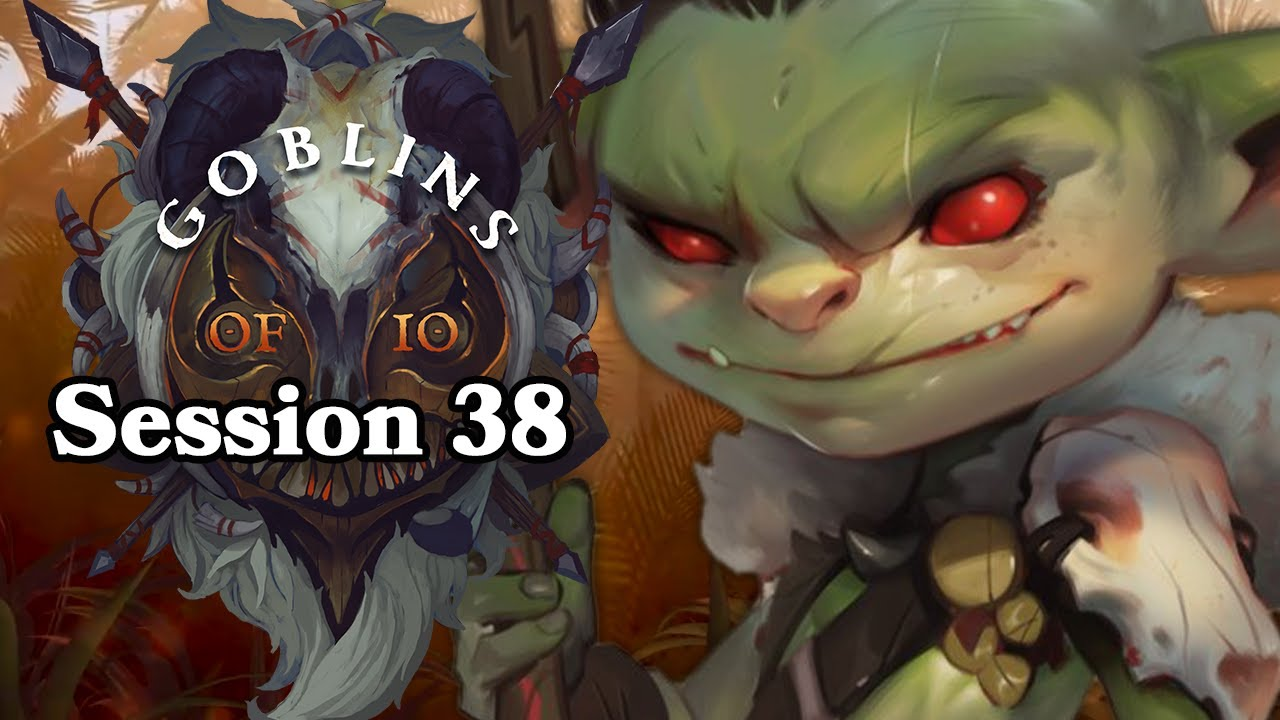 Dungeons and Dragons: Goblins of IO Episode 38 (World of Io)