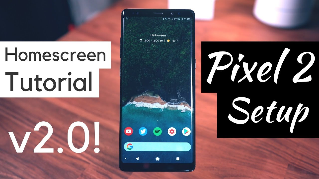 Homescreen Setup Tutorial v2 0! Pixel 2 Setup! [Step by Step]