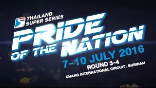 Thailand Super Series 2016 (round 3-4) Pride of the Nation