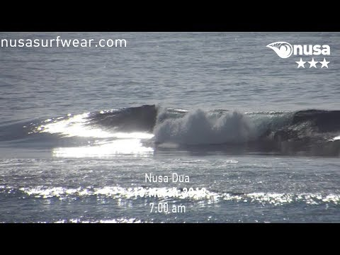 16 - 03 - 2018 /✰✰✰ / NUSA's Daily Surf Video Report from the Bukit, Bali.