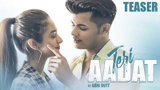 Teri Aadat | Abhi Dutt | New Hindi Song 2021 | Teaser | Siddharth Nigam | Anushka Sen | BLive Music