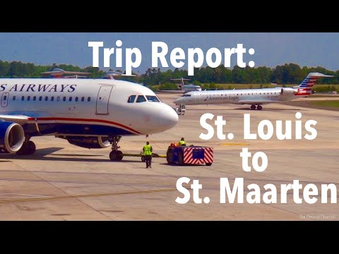 TRIP REPORT - US Airways (E175, 757), St. Louis to St. Maarten