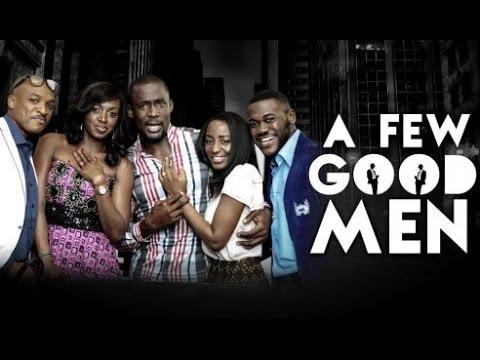 A Few Good Men Nollywood Nigerian Movie Review