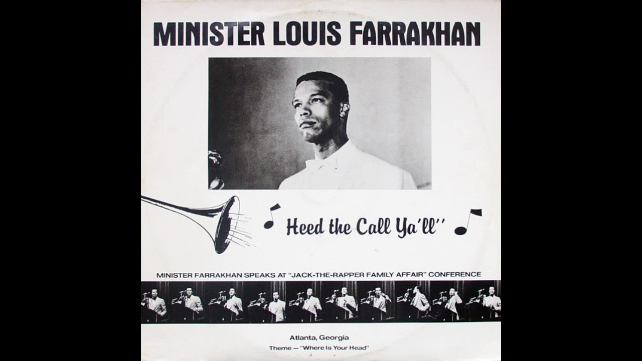 Minister Louis Farrakhan - Heed The Call Y'all (1980)