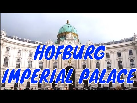 Imperial Palace HOFBURG
