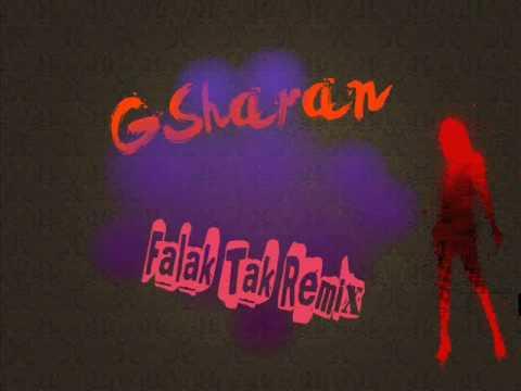 FALAK TAK NEW EDITION , Dj_GSharan