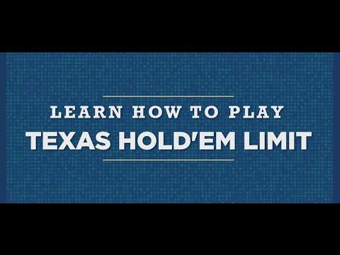 Learn How To Play: Texas Hold'em Limit Poker