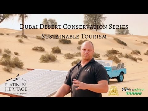Dubai Desert Conservation Series – Sustainable Tourism in Dubai