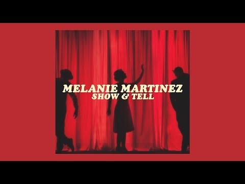 Show & Tell // Melanie Martinez (lyrics)