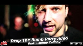 DROP THE BOMB PARTY feat. Kevin Ratajczak (Eskimo Callboy) | Brutalgeil.Events
