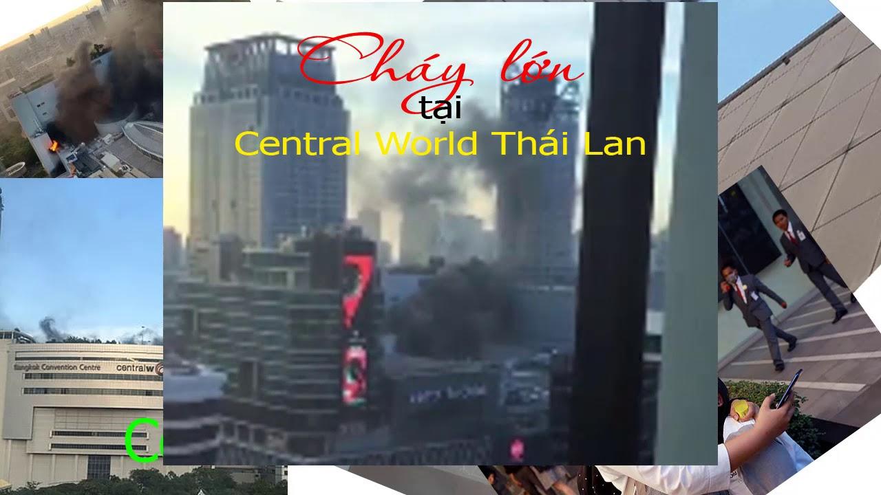 Cháy lớn tại Central World Thái Lan
