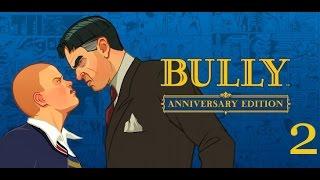 Bully: Anniversary Edition прохождение на андроид. Часть 2