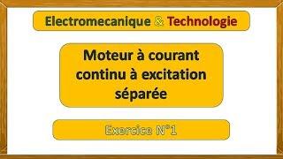 Exercice (1) corrigé - moteur à courant continu à excitation séparée