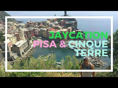 Top Things to do in Pisa & Cinque Terre, Italy | Jaycation Travel Vlog