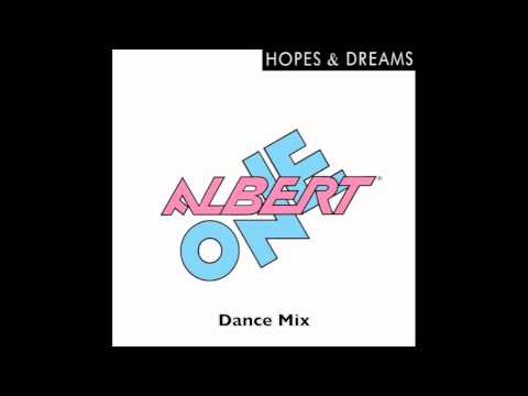 albert one hopes dreams extended dance mix