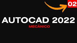 Curso de AutoCAD Mecânico 2022 - Aula 02/46 Configurações Essenciais da Área de Trab - Autocriativo
