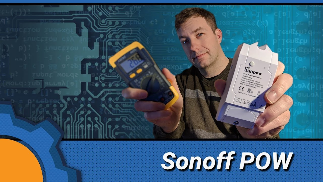 Hands on: Sonoff POW R2 - Not Enough TECH