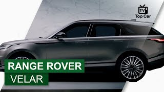 Range Rover Velar - Land Rover Top Car