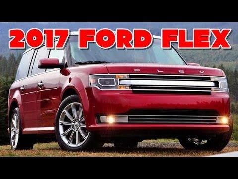 2017 Ford Flex Redesign Interior And Exterior