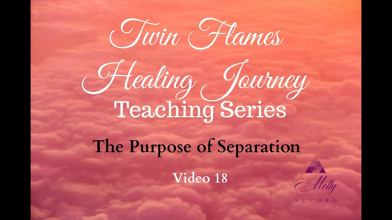 Separation Phases 💕 Video 18 - Twin Flame Healing Journey Teaching Series
