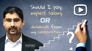 Should I pay myself salary or dividends from my corporation?