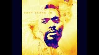 You Saved Me - Gary Clark Jr