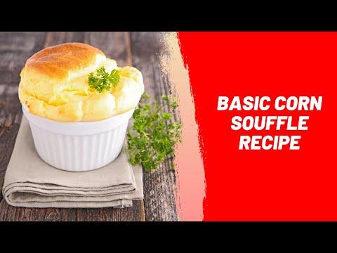 Basic Corn Souffle Recipe